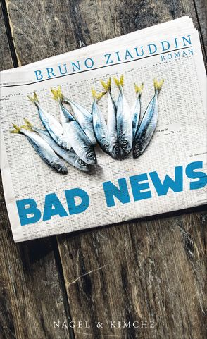 Bad News von Ziauddin,  Bruno