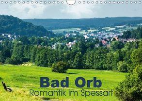 Bad Orb – Romantik im Spessart (Wandkalender 2018 DIN A4 quer) von Dürr,  Brigitte
