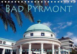 Bad Pyrmont – eine Kurstadt mit Flair (Tischkalender 2019 DIN A5 quer)