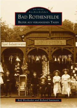 Bad Rothenfelde von Sautmann,  Richard, Westheider,  Rolf