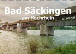Bad Säckingen am Hochrhein (Wandkalender 2019 DIN A2 quer) von Brunner-Klaus,  Liselotte
