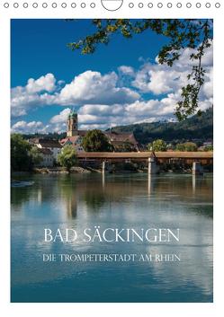 Bad Säckingen – Die Trompeterstadt am Rhein (Wandkalender 2019 DIN A4 hoch) von und Philipp Kellmann,  Stefanie