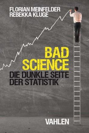 Bad Science von Kluge,  Rebekka, Meinfelder,  Florian