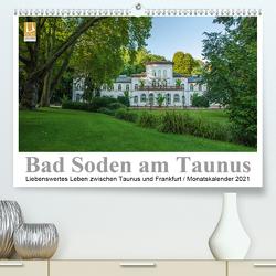 Bad Soden am Taunus (Premium, hochwertiger DIN A2 Wandkalender 2021, Kunstdruck in Hochglanz) von Vonten,  Dirk