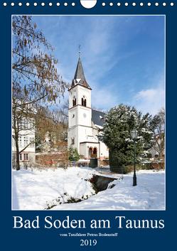 Bad Soden am Taunus (Wandkalender 2019 DIN A4 hoch) von Bodenstaff,  Petrus