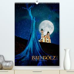 Bad Tölz heute (Premium, hochwertiger DIN A2 Wandkalender 2021, Kunstdruck in Hochglanz) von Nägele F.R.P.S.,  Edmund