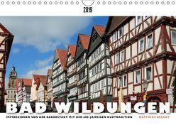 BAD WILDUNGEN – Impressionen von der Bäderstadt (Wandkalender 2019 DIN A4 quer) von Besant,  Matthias