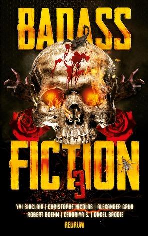 Badass Fiction 3 von Hommel,  Irina