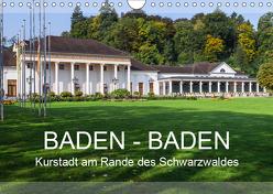 Baden-Baden, Kurstadt am Rande des Schwarzwaldes (Wandkalender 2019 DIN A4 quer) von Feuerer,  Jürgen