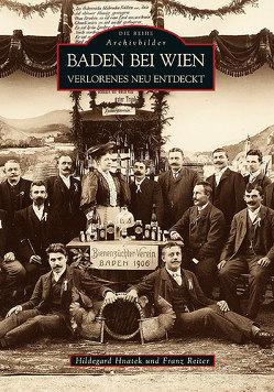 Baden bei Wien von Hnatek,  Hildegard, Reiter,  Franz