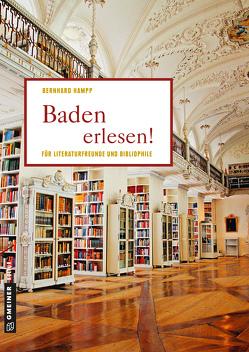Baden erlesen! von Hampp,  Bernhard