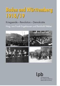 Baden und Württemberg 1918/19 von Weber,  Reinhold