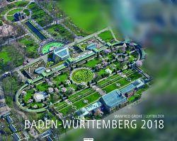 Baden-Württemberg 2018 von Grohe,  Manfred
