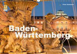 Baden-Württemberg (Wandkalender 2019 DIN A3 quer) von Schickert,  Peter