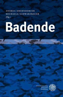 Badende von Oberndorfer,  Andrea, Schneeweiss,  Hans Dylan, Schwarzbauer,  Michaela