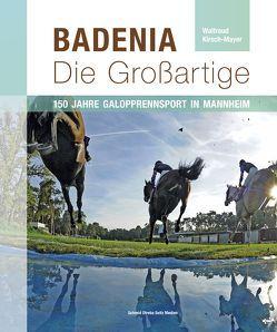 Badenia – Die Großartige von Kirsch-Mayer,  Waltraud