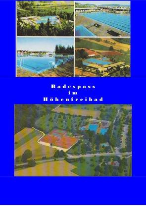 Badespass im Höhenfreibad von Birkner,  Martin