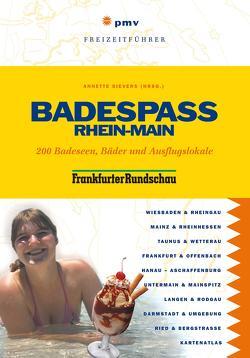 Badespaß Rhein-Main von Bonifer,  Maria, Köhler,  Michael, Schmitt-Burk,  Eberhard, Sievers,  Annette