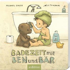 Badezeit mit Ben und Bär von Engler,  Michael, Tourlonias,  Joelle