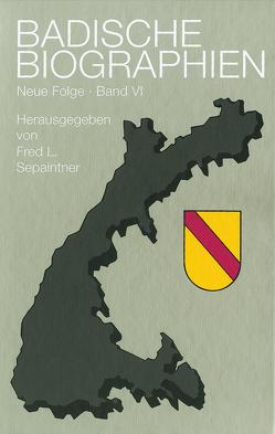 Badische Biographien – Neue Folge von Sepaintner,  Fred L