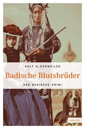 Badische Blutsbrüder von Dorweiler,  Ralf H