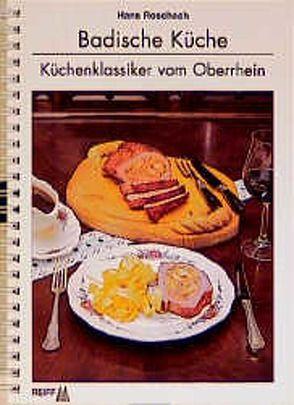 Badische Küche von Hänel,  Roland, Roschach,  Hans, Stoll,  Ernst