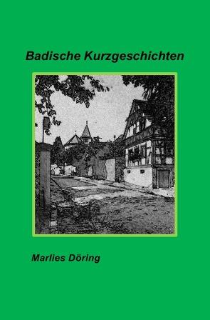 Badische Kurzgeschichten von Döring,  Marlies