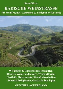 Badische Weinstraße von Ackermann,  Günther