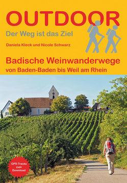 Badische Weinwanderwege von Kleck,  Daniela, Schwarz,  Nicole