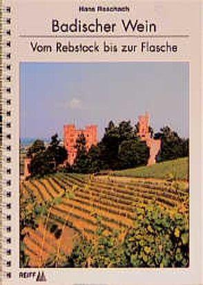 Badischer Wein von Hänel,  Roland, Roschach,  Hans