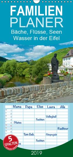 Bäche, Flüsse, Seen – Wasser in der Eifel – Familienplaner hoch (Wandkalender 2019 , 21 cm x 45 cm, hoch) von Mooß,  Ralf