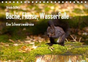 Bäche, Flüsse, Wasserfälle – Eine Schwarzwaldreise (Tischkalender 2018 DIN A5 quer) von Di Chito,  Ursula