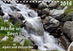 Bäche und Seen in Alpen und Dolomiten (Tischkalender 2019 DIN A5 quer) von Seidel,  Thilo