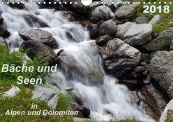 Bäche und Seen in Alpen und Dolomiten (Wandkalender 2018 DIN A4 quer) von Seidel,  Thilo