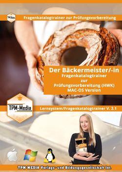 Bäckermeister (m/w/d) Fragenkatalogtrainer für MAC-OS mit über 2200 Lernfragen von Mueller,  Thomas