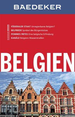 Baedeker Reiseführer Belgien von Bettinger,  Sven Claude, Eisenschmid,  Rainer