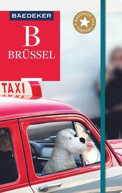 Baedeker Reiseführer Brüssel von Bettinger,  Sven Claude, Eisenschmid,  Rainer
