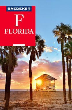 Baedeker Reiseführer Florida von Helmhausen,  Ole, Linde,  Helmut