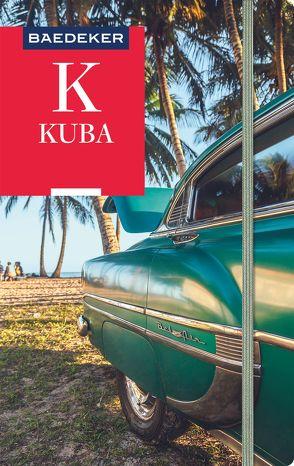 Baedeker Reiseführer Kuba von Miethig,  Martina, Szerelmy,  Beate