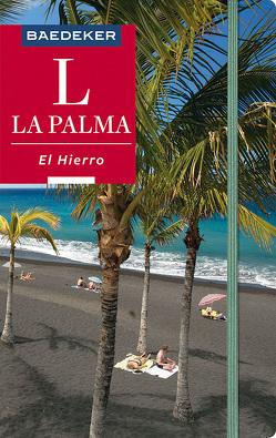 Baedeker Reiseführer La Palma, El Hierro von Goetz,  Rolf