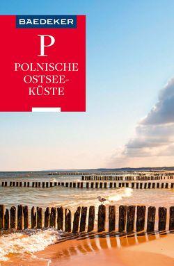 Baedeker Reiseführer Polnische Ostseeküste, Masuren, Danzig von Gawin,  Izabella, Schulze,  Dieter