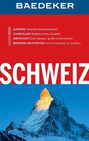 Baedeker Reiseführer Schweiz von Abend,  Dr. Bernhard, Schliebitz,  Anja
