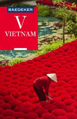 Baedeker Reiseführer Vietnam von Miethig,  Martina