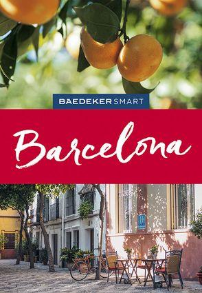 Baedeker SMART Reiseführer Barcelona von Schmidt,  Lothar