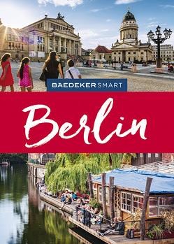 Baedeker SMART Reiseführer Berlin von Berger,  Christine, Buddée,  Gisela, Schulte-Peevers,  Andrea