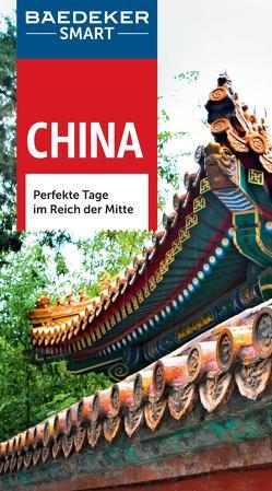 Baedeker SMART Reiseführer China von Bond,  Graham, McDonald,  George, Schütte,  Dr.,  Hans-Wilm