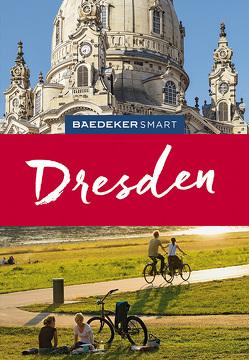 Baedeker SMART Reiseführer Dresden von Stuhrberg,  Angela