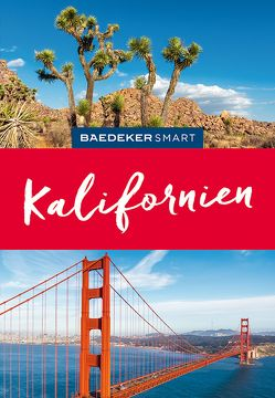 Baedeker SMART Reiseführer Kalifornien von Pinck,  Axel