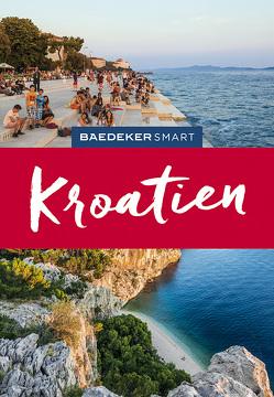 Baedeker SMART Reiseführer Kroatien von Kelly,  Tony, Schetar-Köthe,  Daniela, Steward,  James