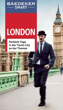 Baedeker SMART Reiseführer London von Carter,  Elizabeth, Dunlop,  Fiona, Reader,  Lesley, Weber,  Birgit